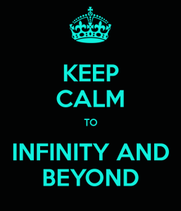 keep-calm-to-infinity-and-beyond-9