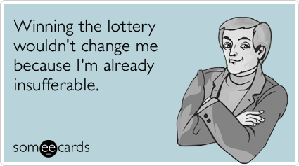 insufferable-lottery-powerball-millions-confession-ecards-someecards